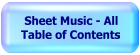 Sheet Music - Table of Contents
